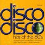 Disco Disco:Hits Of The 80's