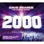 Dave Pearce Dance Years 2000