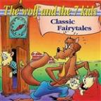 Wolf And The 7 Kids - Classic Fairytales