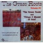 Grass Roots/Thing I Should