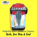 Fraternity Row Juke Box Classics - Rock, Doo Wop & Soul Vol. 2