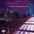 Hancock Island: The Music of Herbie Hancock