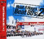 Heat 8 Hours Beat 80'S Vol. 2