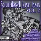 Southland Love Jams:V2 (Low & Slow)