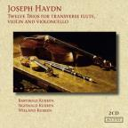 Joseph Haydn: Twelve Trios for Transverse Flute, Violin and Violoncello