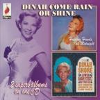 Dinah/Come Rain or Come Shine