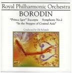 Royal Philharmonic Orchestra - Borodin: Symphony no 2, etc