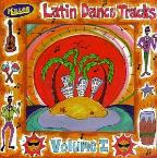 Killer Latin Dance Tracks Vol. 1