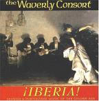 Iberia - Spanish and Portuguese Music / Waverly Consort