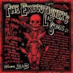 Executioner's Last Songs, Vols. 2-3
