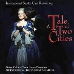 Tale of Two Cities: International Studio Cast Recording