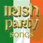 Irish Party Songs - For St Patrick's Day .. And Beyond!