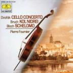 Dvor&#225;k: Cello Concerto; Bruch: Dol Nidrei; Bloch: Schelomo