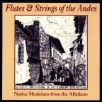 Flutes & Strings Of The Andes