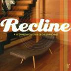 Recline: Chilled Collection Of Six Degrees Grooves