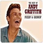 Pickin' & Grinnin': The Best Of Andy Griffith