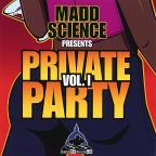 Vol. 1 - Private Party