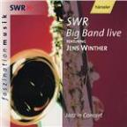 Jens Winther & SWR Big Band Live - Jazz In Concert
