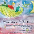 Vol. 1 - Once Upon A Bedtime: Magical Seasonal Stori