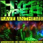 Hyper Hyper: Rave Anthems