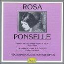 Rosa Ponselle: The Columbia Acoustic Recordings