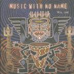 Music With No Name Vol. 1
