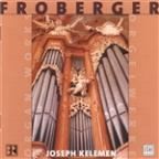 Froberger: Organ Works