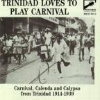 Trinidad Loves To Play Carnival