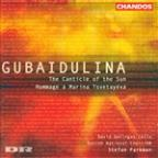 Gubaidulina: The Canticle of the Sun; Hommage &#224; Marina Tsvetayeva