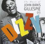 Dizzy: The Music of John Birks Gillespie