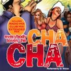 Everybody Loves The Cha Cha