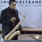 John Coltrane and the Jazz Giants
