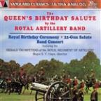 Queen's Birthday Salute by the Royal Artillery Band