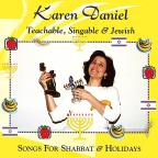 Teachable, Singable and Jewish: Songs for Shabbat and Holidays