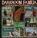Darkroom Familia: Northern Cali's Finest