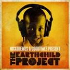 Nickodemus & Goodtimes Present: The Earthchild Project