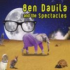 Ben Davila & the Spectacles