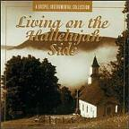 Living On The Hallelujah Side: A Gospel Instrumental Collection