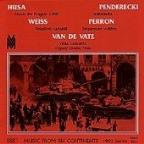 Husa: Music for Prague 1968;  Penderecki: Sinfonietta;  etc