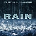 Rain - For Restful Sleep & Dreams