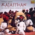 Songs from Rajasthan: The Land of Princes & Gypsies