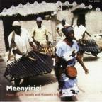 Meenyirigi (High Repute): Music Of The Senufo & Minianka