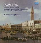 Franz Liszt: The 3 Petrarch Songs; Liebestraum No. 3; Un Sospiro; Impromptu; Consolation No. 3; Gondoliera