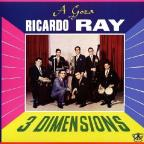 3 Dimensions: Goza With Ricardo Ray