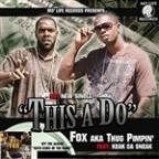 This A Do (Feat. Keak Da Sneak)