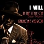I Will (In The Style Of Dean Martin) [karaoke Version] - Single