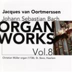 Bach: Organ Works, Vol. 8