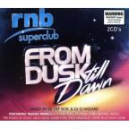 RNB Superclub: From Dusk Till Dawn