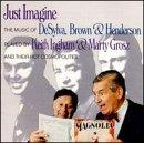 Just Imagine - The Music Of DeSylva, Brown & Henderson