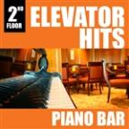 Elevator Hits, 2nd Floor: Piano Bar
